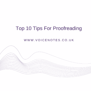 Top 10 Proofreading Tips