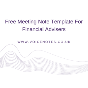 Free Meeting Note Template For Financial Advisers